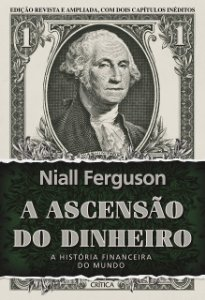 A ASCENSAO DO DINHEIRO