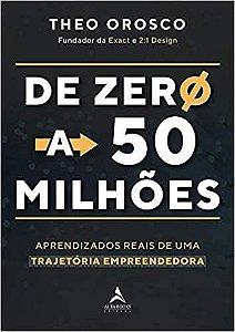 DE ZERO A 50 MILHOES