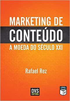 MARKETING DE CONTEUDO - A MOEDA DO SECULO XXI