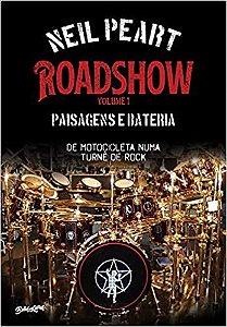 ROADSHOW VOLUME 1: PAISAGENS E BATERIA DE MOTOCICLETA NUMA TURNE DE ROCK