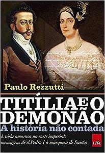 TITILIA E O DEMONAO - A HISTORIA NAO CONTADA
