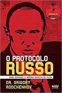 O PROTOCOLO RUSSO