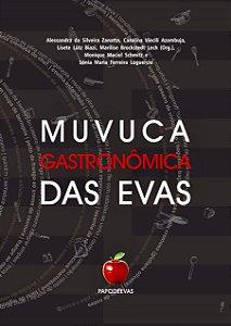 MUVUCA GASTRONOMICA DAS EVAS