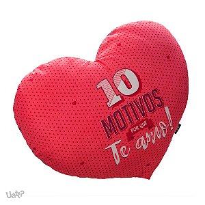 Almofada coração 10 motivos porque te amo