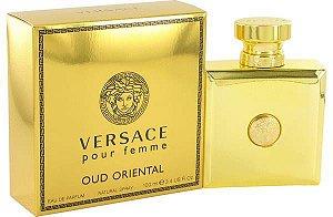 Perfume Versace Oud Oriental Pour Femme EDP F 100Ml