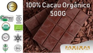 Chocolate Orgânico 100% Cacau 500g - Amma Chocolate