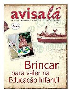 Revista Avisa lá #34 - Brincar para valer na Educação Infantil