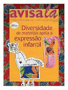 Revista Avisa lá #36 - Diversidade de materiais apoia a expressão infantil