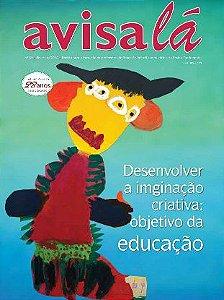 Revista Avisa lá #57 - Desenvolver a imaginação criativa: objetivo da educação