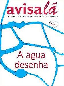 Revista Avisa lá #58 - A água desenha