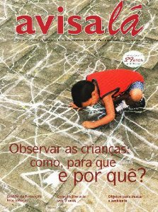 Revista Avisa lá #61 - Observar as crianças: como, para que e por quê?