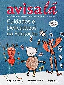 Revista Avisa lá #66 - Cuidados e delicadezas na educação