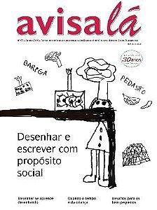 Revista Avisa lá #67 - Desenhar e escrever com propósito social
