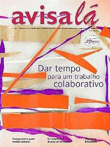 Revista Avisa lá #68 - Dar tempo para um trabalho colaborativo