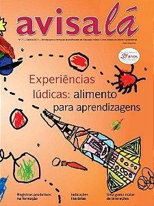 Revista Avisa lá #71 - Experiências lúdicas: alimento para aprendizagens