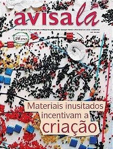 Revista Avisa lá #43 - Materiais inusitados incentivam a criação