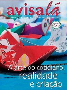 Revista Avisa lá #48 - A arte do cotidiano: realidade e criação