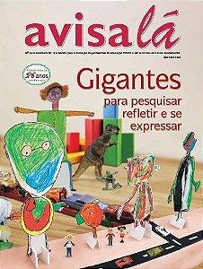 Revista Avisa lá #49 - Gigantes para pesquisar refletir e se expressar