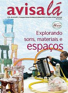 Revista Avisa lá #52 - Explorando sons, materiais e espaços