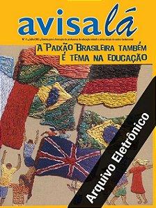 Arquivo Eletrônico Avisa lá #11 - A paixão brasileira também é tema na educação