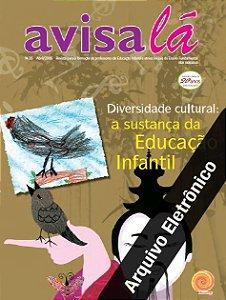 Arquivo Eletrônico Avisa lá #26 - Diversidade cultural: a sustança da Educação Infantil