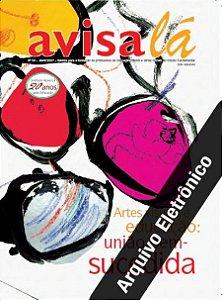 Arquivo Eletrônico Avisa lá #30 - Artes visuais e educação: União bem-sucedida