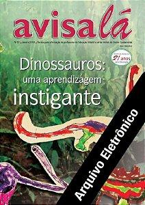 Arquivo Eletrônico Avisa lá#33- Dinossauros : uma aprendizagem instigante