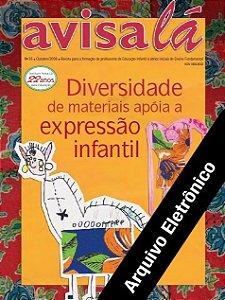 Arquivo Eletrônico Avisa lá #36- Diversidade de materias apóia a expressão infantil