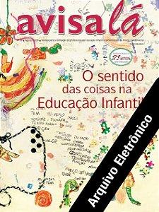 Arquivo Eletrônico Avisa lá #39- O sentido das coisas na educação infantil