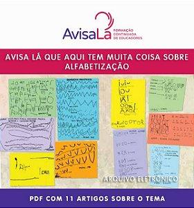 1 - Coletânea – Avisa Lá que aqui tem muita coisa sobre Alfabetização