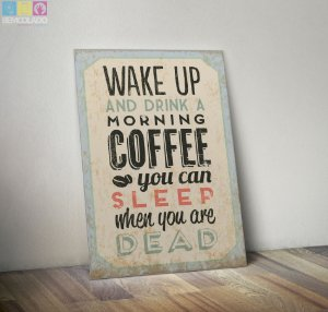 "Placa Decorativa ""Wake Up"""