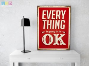 "Placa Decorativa ""Everything is going to be Ok"""