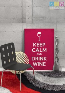 "Placa Decorativa ""Keep Calm and Drink Wine"""