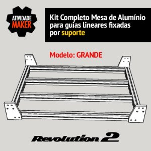 Kit Completo Mesa de Alumínio Grande - guias por suporte