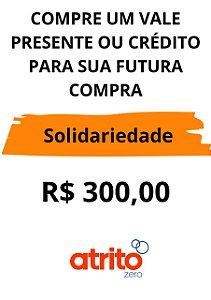 CUPOM DE AJUDA / VALE PRESENTE  R$300