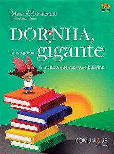 Dorinha, a pequena gigante: a menina que venceu o bullying (Manoel Cavalcante e Brum)