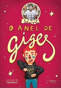 O Anel de Giges (Fabio Brazza e Filipe Anjo)