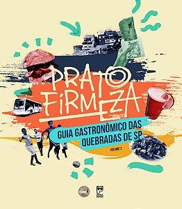 Prato Firmeza - Guia Gastronômico das Quebradas de SP, Volume 2