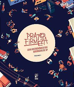 Prato Firmeza - Guia Gastronômico das Quebradas de SP, Volume 3