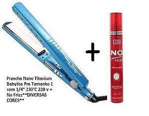 """Prancha Nano Titanium Babyliss Pro Tamanho 1 com 1/4"""" 230°C 220 v DIVERSAS CORES + No Frizz"""