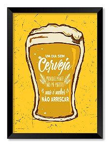 Quadro Um Dia Sem Cerveja