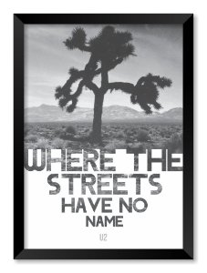 Quadro Where The Streets Have No Name | U2