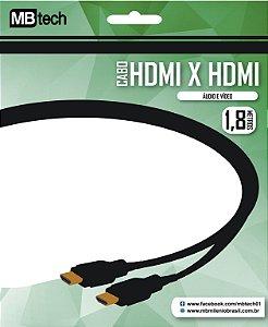 Cabo HDMI para HDMI - MBtech 1,8 Metros