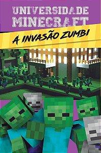 Livro Universidade Minecraft - A Invasão Zumbi