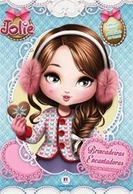 Jolie - Brincadeiras Encantadoras - Livro de atividades