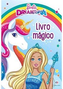 Barbie Dreamtopia - Livro Magico