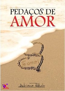 PEDAÇOS DE AMOR - Adriana Rabelo