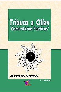 TRIBUTO A OLLAV - COMENTÁRIOS POÉTICOS - Arézio Sotto