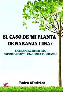 EL CASO DE MI PLANTA DE NARANJA LIMA - Pedro Albeirice da Rocha