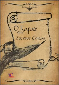 O RAPAZ QUE ESCREVE COISAS - Lukas Bertonsin